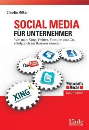 Buchtipp: Social Media für Unternehmer von Claudia Hilker